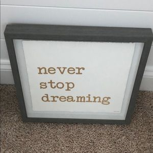"""""""Never stop dreaming"""" picture"""
